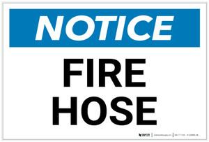 Notice: Fire Hose Landscape - Label
