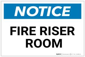 Notice: Fire Riser Room - Label