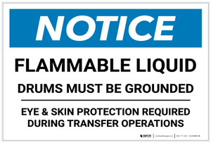 Notice: Flammable Liquid Drums Must Be Grounded - Label