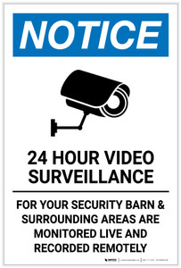 Notice: 24 Hour Surveillance Barn Monitored Live and Recorded Remotely - Label
