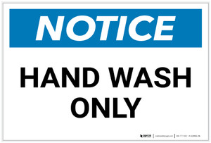 Notice: Hand Wash Only - Label