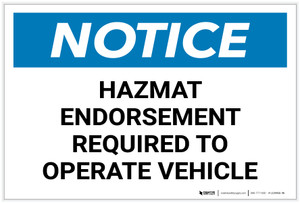 Notice: Hazmat Endorsement Required to Operate Vehicle - Label