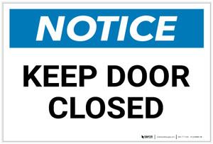Notice: Keep Door Closed - Label