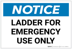 Notice: Ladder For Emergency Use Only - Label
