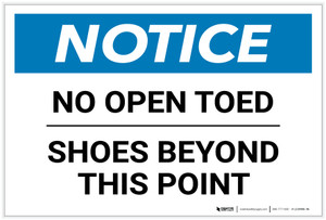 Notice: No Open Toed Shoes Beyond This Point Landscape - Label