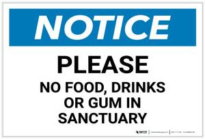 Notice: Please No food Drinks Or Gum In Sanctuary - Label