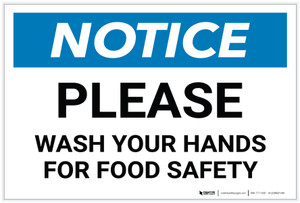 Notice: Please Wash Your Hands For Food Safety - Label