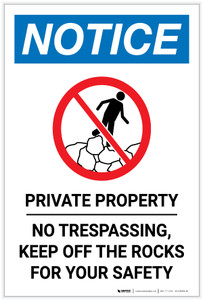 Notice: Private Property No Trespassing/Keep Off Rocks for Your Safety Portrait with Icon - Label