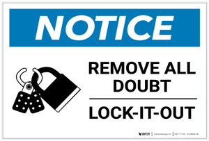 Notice: Remove All Doubt Lock-It-Out - Label