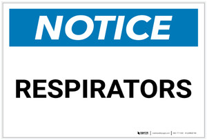 Notice: Respirators - Label