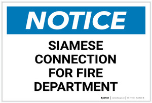 Notice: Siamese Connection For Fire Department - Label