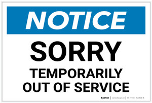 Notice: Sorry - Temporarily Out Of Service - Label
