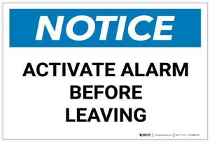 Notice: Activate Alarm Before Leaving Landscape - Label