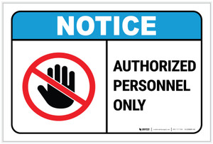 Notice: Authorized Personnel Only with Icon Landscape ANSI - Label