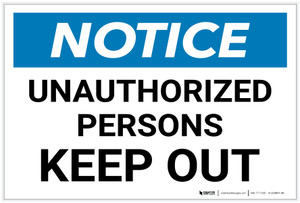 Notice: Unauthorized Persons - Keep Out Landscape - Label