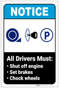 Notice: All Drivers Must Shut Off Engine/Set Breakes/Chock Wheels Portrait ANSI - Label