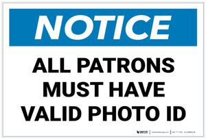 Notice: All Patrons Must Have Valid Photo ID Landscape - Label