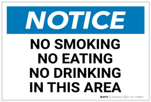 Notice: No Smoking/Eating/Drinking in This Area Landscape - Label