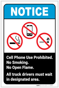 Notice: No Cell Phone/Smoking/Open Flame - All Drivers Must Wait in Designated Area Portrait ANSI - Label