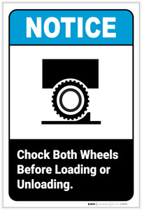 Notice: Chock Both Wheels Before Loading or Unloading with Icon Portrait ANSI - Label