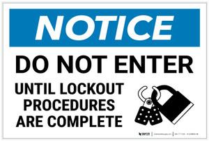 Notice: Do Not Enter Until Lockout Complete Lock Icon Landscape - Label