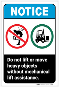 Notice: Do Not Lift Move Heavy Objects Without Mechanical Lift Assistance Portrait ANSI - Label