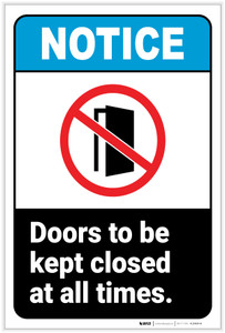 Notice: Doors Be Kept Closed At All Times Portrait ANSI - Label