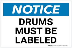 Notice: Drums Must Be Labeled Landscape - Label