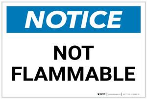 Notice: Not Flammable Landscape - Label