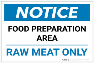 Notice: Food Preparation Area - Raw Meat Only Landscape - Label