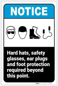 Notice: Hard Hats/Safety Glasses/Ear Plugs/Foot Protection Required Portrait ANSI - Label