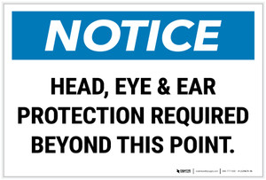 Notice: Head/Eye/Ear Protection Required Landscape - Label