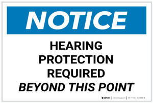Notice: Hearing Protection Required Beyond This Point Landscape - Label