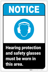 Notice: Hearing Protection and Safety Glasses Must Be Worn Portrait ANSI - Label