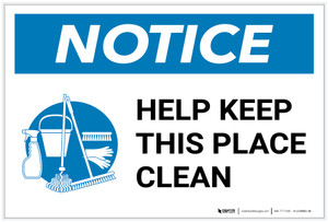 Notice: Help Keep This Place Clean with Icon Landscape - Label