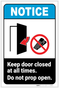Notice: Keep Door Closed At All Times - Do Not Prop Open Portrait ANSI - Label