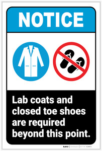 Notice: Lab Coats Closed Toe Shoes Required Beyond this Point Portrait ANSI - Label
