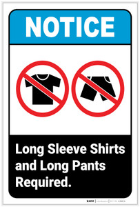 Notice: Long Sleeve Shirts Pants Required Portrait ANSI - Label