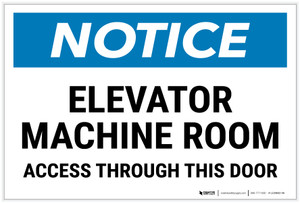 Notice: Elevator Machine Room - Access Through This Door Landscape - Label