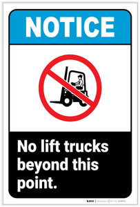 Notice: No Lift Trucks Beyond Point Portrait ANSI - Label