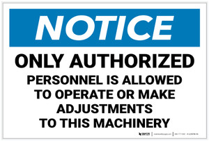 Notice: Only Authorized Personnel is Allowed to Operate Machinery Landscape - Label