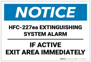 Notice: HFC 227ea Extinguishing System Alarm Landscape - Label