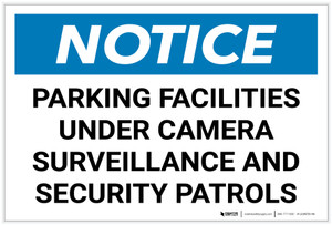 Notice: Parking Facilities Under Camera Surveillance Landscape - Label