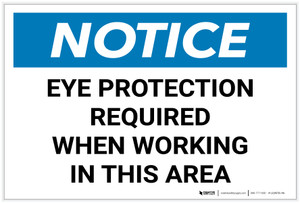 Notice: Eye Protection Required While Working in Area Landscape - Label