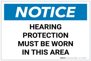 Notice: Hearing Protection Must be Worn in This Area Landscape - Label