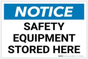 Notice: Safety Equipment Stored Here Landscape - Label