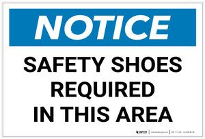 Notice: Safety Shoes Required in This Area Landscape - Label