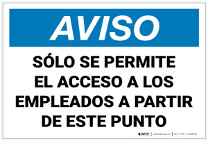 Notice: Only Employees Permitted Beyond This Point Spanish Landscape - Label