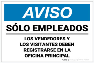 Notice: Employees Only Underlined Visitors Vendors Register Main Office Spanish Landscape - Label