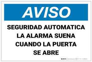 Notice: Automatic Security Alarm Will Sound When Door Open Spanish Landscape - Label